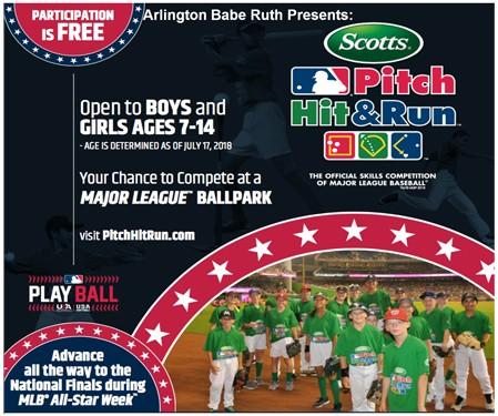 40a75d1c1 Arlington Babe Ruth, Arlington Girls Softball Association & Arlington Little  League Present: Scotts Major League Baseball PITCH HIT & RUN™!